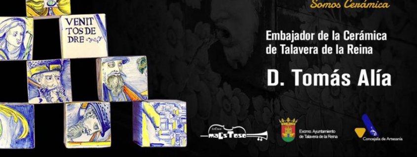 Acto de Nombramiento como Embajador de la Cerámica de Talavera 2017 a Tomás Alía