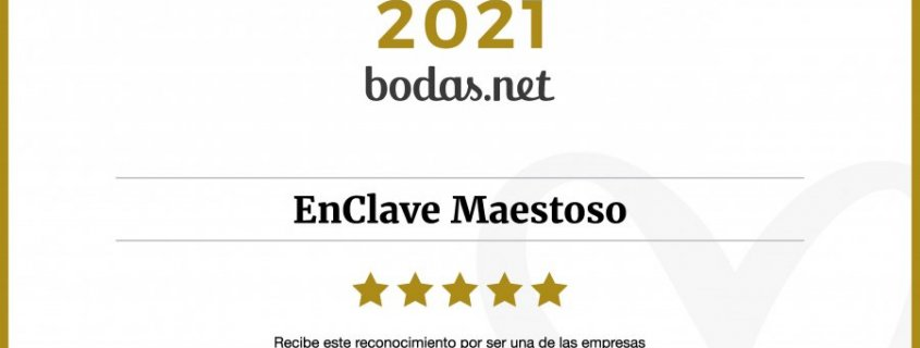EnClave Maestoso consigue el Wedding Awards 2021 de Bodas.net