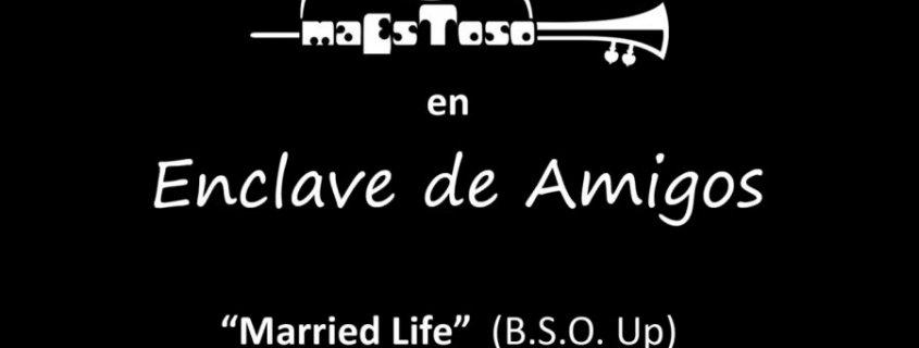 Married Life BSO de Up con Laura Nava Arena y Luz - Enclave de Amigos
