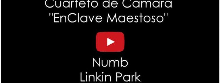 Numb de Linkin Park por el Cuarteto de Cámara EnClave Maestoso