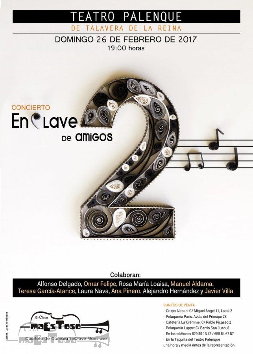 """Concierto """"EnClave de Amigos 2"""" en Teatro Palenque - 26 Febrero 2017"""