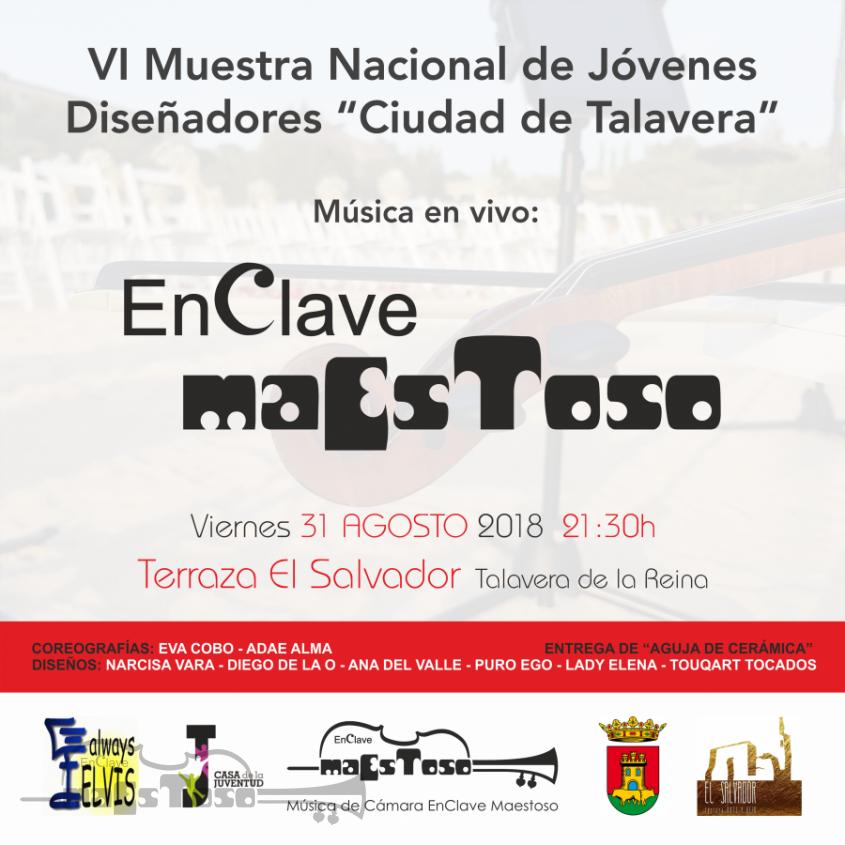"""Música en Vivo VI Muestra Nacional de Jóvenes Diseñadores """"Ciudad de Talavera"""""""