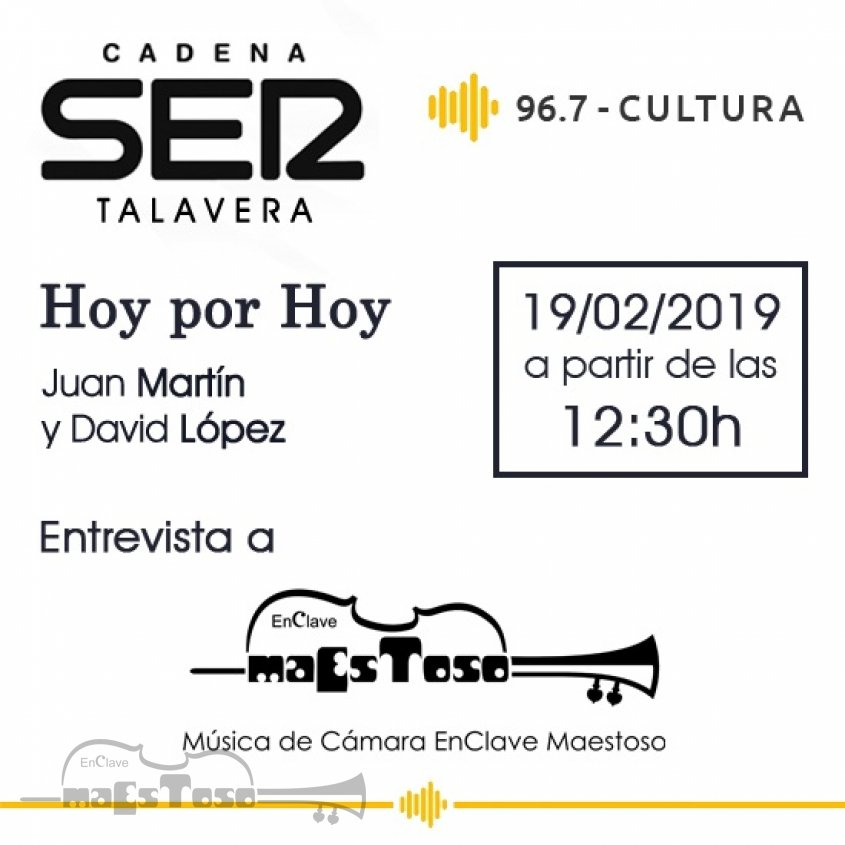 Entrevista a EnClave Maestoso en Hoy por Hoy de Cadena Ser Talavera